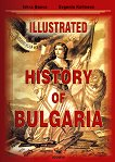 Illustrated History of Bulgaria - Iskra Baeva, Evgenia Kalinova -