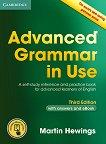Advanced Grammar in Use - Third Edition : Ниво C1 - C2: Граматика по английски език + отговори - Martin Hewings - учебник