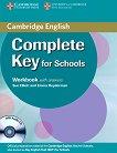 Complete Key for Schools - Ниво A2: Учебна тетрадка + CD :  Учебен курс по английски език - Sue Elliot, Emma Heyderman -