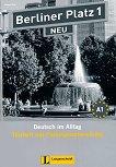 Berliner Platz Neu: Учебна система по немски език Ниво 1 (A1): Тетрадка с тестове + CD - учебник