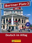 Berliner Platz Neu: Учебна система по немски език Ниво 3 (B1): Учебник + 2 CD - учебник
