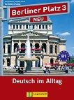 Berliner Platz Neu: Учебна система по немски език Ниво 3 (B1): Комплект: учебник + 2 CD и Treffpunkt D-A-CH - учебник