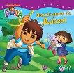 Дора Изследователката: Запознайте се с Диего! - детска книга