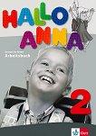 Hallo Anna - Ниво 2: Учебна тетрадка : Учебна система по немски език за деца - Olga Swerlowa -
