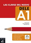 Las claves del nuevo DELE - ниво A1: Учебно помагало по испански език + аудиоматериали - María Pilar Soria, María José Martínez, Emilia Conejo -