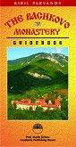 The Bachkovo Monastery - Guidebook - Kiril Parvanov -
