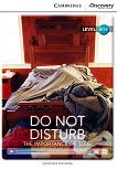 Cambridge Discovery Education Interactive Readers - Level A1+: Do Not Disturb. The Importance of Sleep - Genevieve Kocienda -