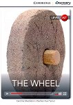 Cambridge Discovery Education Interactive Readers - Level A2+: The Wheel - Caroline Shackleton, Nathan Paul Turner -