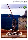 Cambridge Discovery Education Interactive Readers - Level B1: Weird Weapons - Helen Parker -