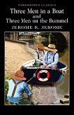 Three Men in a Boat and Three Men on the Bummel - Jerome K. Jerome -