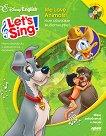 Let's Sing: Ние обичаме животните! + CD - книга