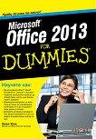 Microsoft Office 2013 For Dummies - Уолъс Уонг -