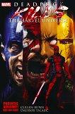 Deadpool Kills the Marvel Universe - Cullen Bunn -