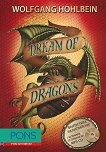 Dragon novels - book 2: Dream of Dragons + CD - Wolfgang Hohlbein -