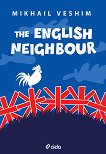 The English Neighbour - Mikhail Veshim -