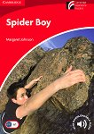 Cambridge Experience Readers - Beginner/Elementary (A1): Spider Boy - Margaret Johnson -