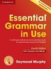 Essential Grammar in Use - Fourth Edition : Ниво A1 - B1: Граматика по английски език - Raymond Murphy - учебник