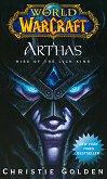 WarCraft: Arthas - Rise of the Lich King - Christie Golden -