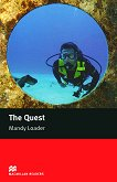 Macmillan Readers - Elementary: The Quest - Mandy Loader -