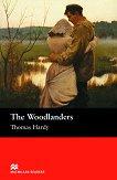 Macmillan Readers - Intermediate: The Woodlanders -