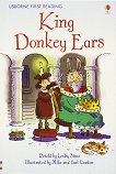Usborne First Reading - Level 2: King Donkey Ears - Lesley Sims -