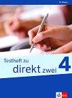 Direkt zwei - ниво 4 (B1+): Помагало с тестове за 12. клас : Учебна система по немски език -