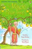 Usborne First Reading - Level 3: Thе Magic Pear Tree - Rosie Dickins -