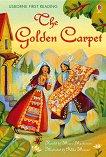 Usborne First Reading - Level 4: The Golden Carpet - Mairi Mackinnon -