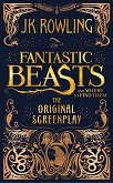 Fantastic Beasts and Where to Find Them. The Original Screenplay - J. K. Rowling -