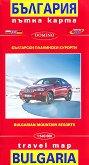 Български планински курорти: Пътна карта на България : Bulgarian Mountain Resorts: Travel Map of Bulgaria - М 1:540 000 - карта
