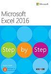 Microsoft Excel 2016 - Step by Step - Къртис Фрай -