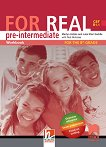 For Real - B1.1: Работна тетрадка по английски език за 8. клас - учебник