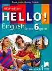 Hello! Работна тетрадка № 1 по английски език за 6. клас - New Edition -