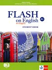 Flash on English for Bulgaria - ниво A1: Учебник за 8. клас по английски език - Audrey Cowan, Nikolina Tsvetkova, Maria Metodieva -
