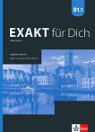 Exakt fur Dich - ниво B1.1: Учебна тетрадка за 8. клас по немски език + CD - Georgio Motta, Mikaela Petkova-Kessanlis -