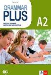Grammar Plus - ниво A2: Граматика с упражнения по английски език - Sarah Jane Lewis - помагало