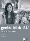 geni@l klick - ниво B1.1: Учебна тетрадка №2 по немски език за 8. клас + CD - учебник