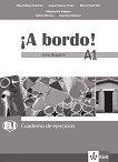 A Bordo! Para Bulgaria - ниво A1: Учебна тетрадка по испански език за 8. клас + CD - учебна тетрадка