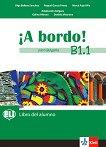 A Bordo! Para Bulgaria - ниво B1.1: Учебник по испански език за 8. клас - учебна тетрадка