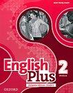 English Plus - ниво 2: Учебна тетрадка по английски език за 6. клас Bulgaria Edition -