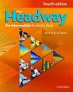 New Headway - Pre-Intermediate (A2 - B1): Учебник по английски език : Fourth Edition - John Soars, Liz Soars -