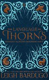 The Language of Thorns - Leigh Bardugo -