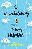 The Unpredictability of being Human -