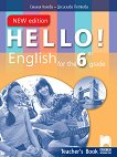 Hello! Книга за учителя по английски език за 6. клас - New Edition - учебник