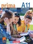 Prima. Deutsch fur Jugendliche - A1.1: Учебник по немски език за 9. клас - Фридерике Джин, Лутц Рорман, Милена Збранкова -