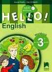 Hello!: Учебна тетрадка по английски език за 3. клас - New Edition - Емилия Колева, Елка Ставрева -
