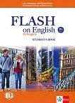 Flash on English for Bulgaria - ниво B1: Учебник за 9. клас по английски език - Luke Prodromou, Richard Elliott, Nikolina Tsvetkova, Maria Genova -