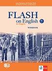 Flash on English for Bulgaria - ниво B1: Учебна тетрадка за 9. клас по английски език + CD - Luke Prodromou, Richard Elliott, Nikolina Tsvetkova, Maria Genova -