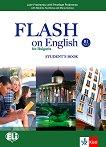 Flash on English for Bulgaria - ниво B1: Учебник за 10. клас по английски език - Luke Prodromou, Penelope Prodromou, Nikolina Tsvetkova, Maria Genova -