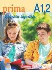 Prima. Deutsch fur Jugendliche - A1.2: Работна тетрадка по немски език за 10. клас - Фридерике Джин, Лутц Рорман -